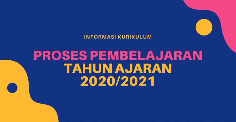 Informasi Kurikulum Tahun Ajaran 2020/2021 SMK Negeri 1 Padaherang